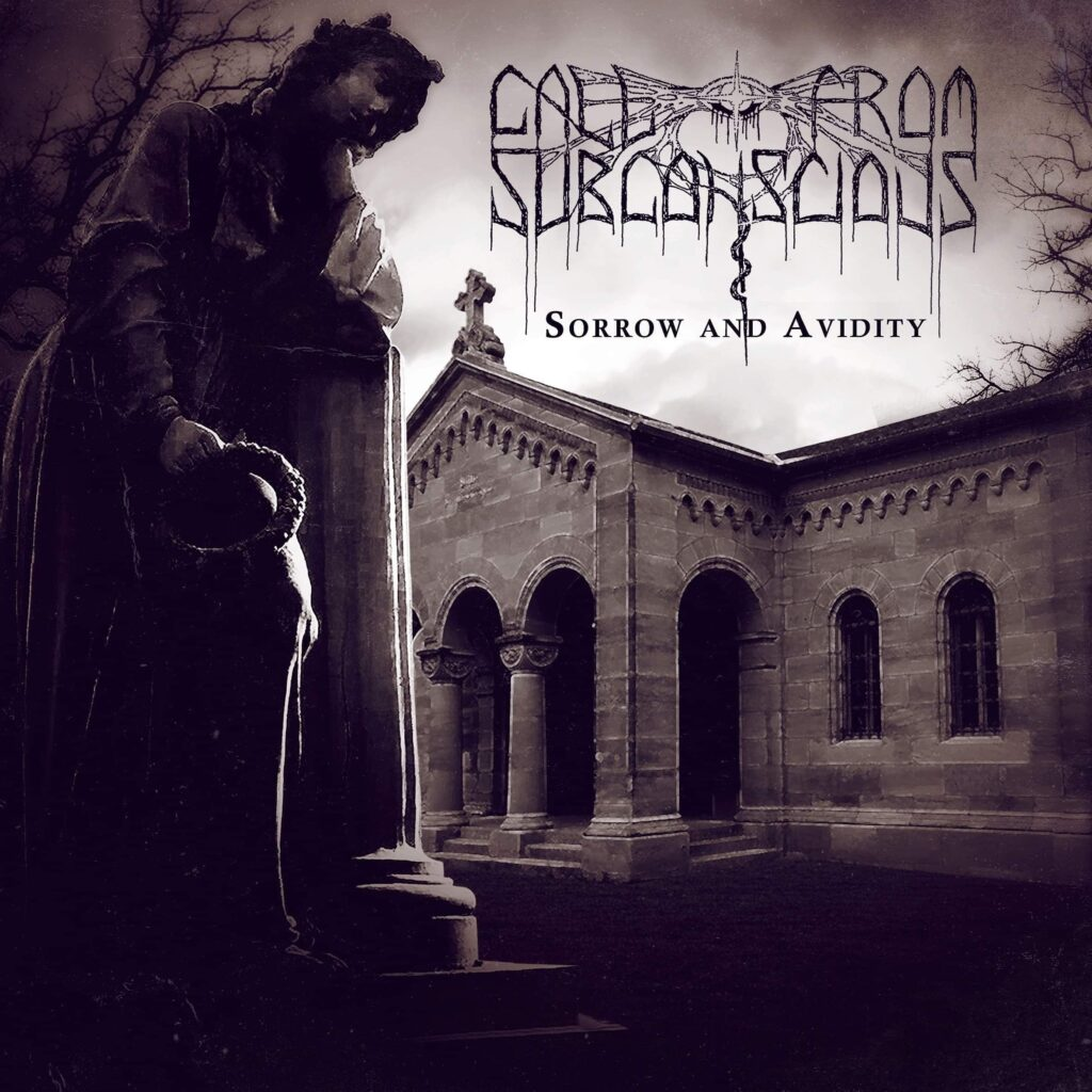 Call from subscoscious Sorrow And Avidity